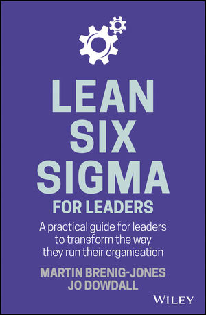Lean Sigma Six for Leaders